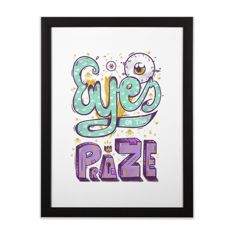 Eyes On The Prize Home Framed Fine Art Print by effect14's Artist Shop