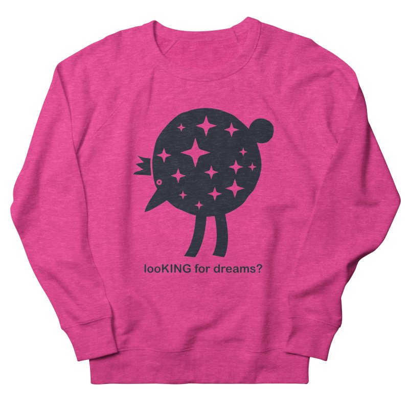 looKING for dreams? Men's French Terry Sweatshirt by EHELPENT