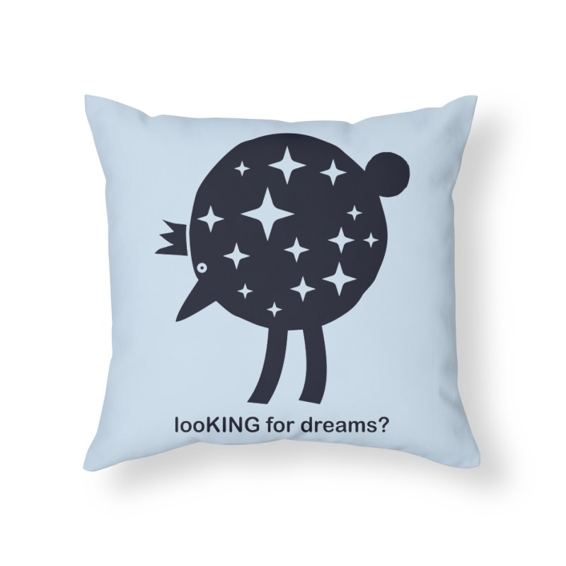 looKING for dreams? in Throw Pillow by EHELPENT