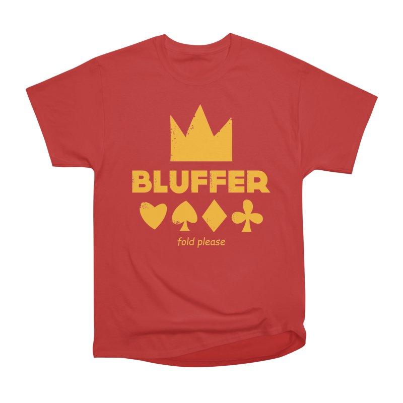 BLUFFER Men's Heavyweight T-Shirt by EHELPENT