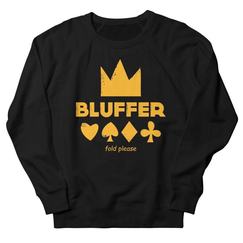 BLUFFER Women's French Terry Sweatshirt by EHELPENT