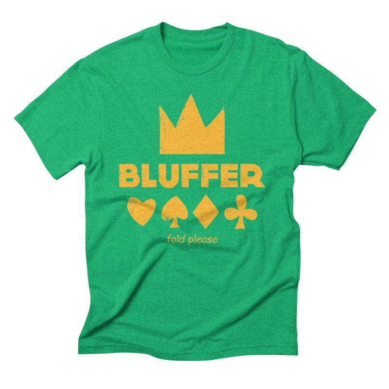 BLUFFER Men's Triblend T-Shirt by EHELPENT