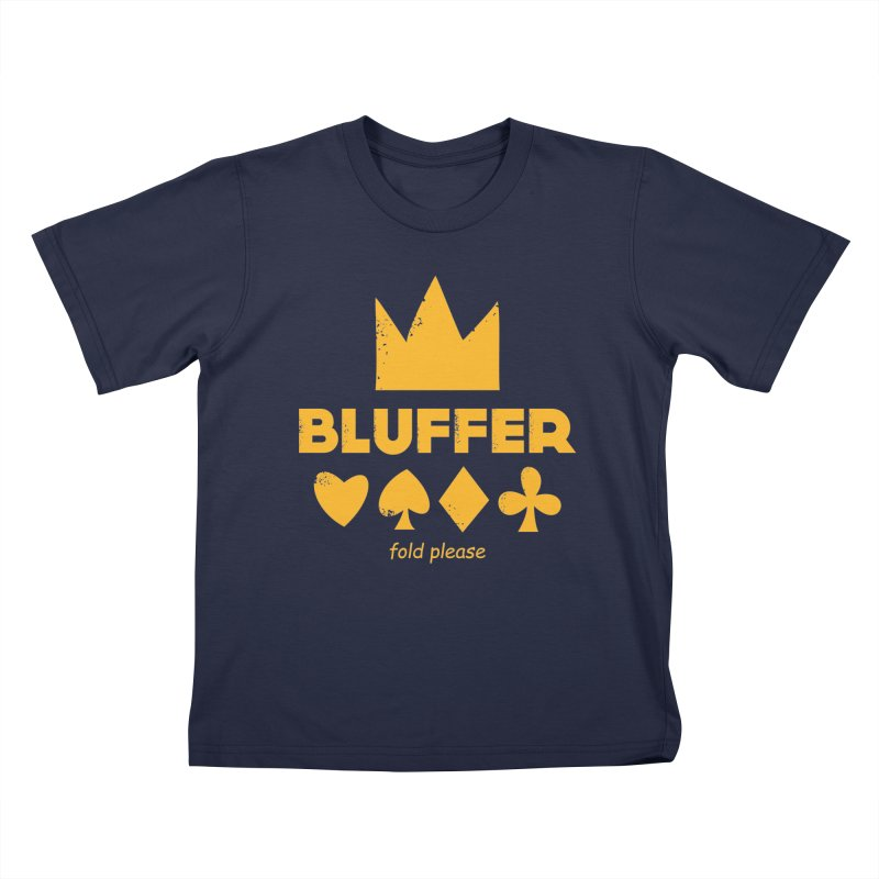 BLUFFER Kids Toddler T-Shirt by EHELPENT