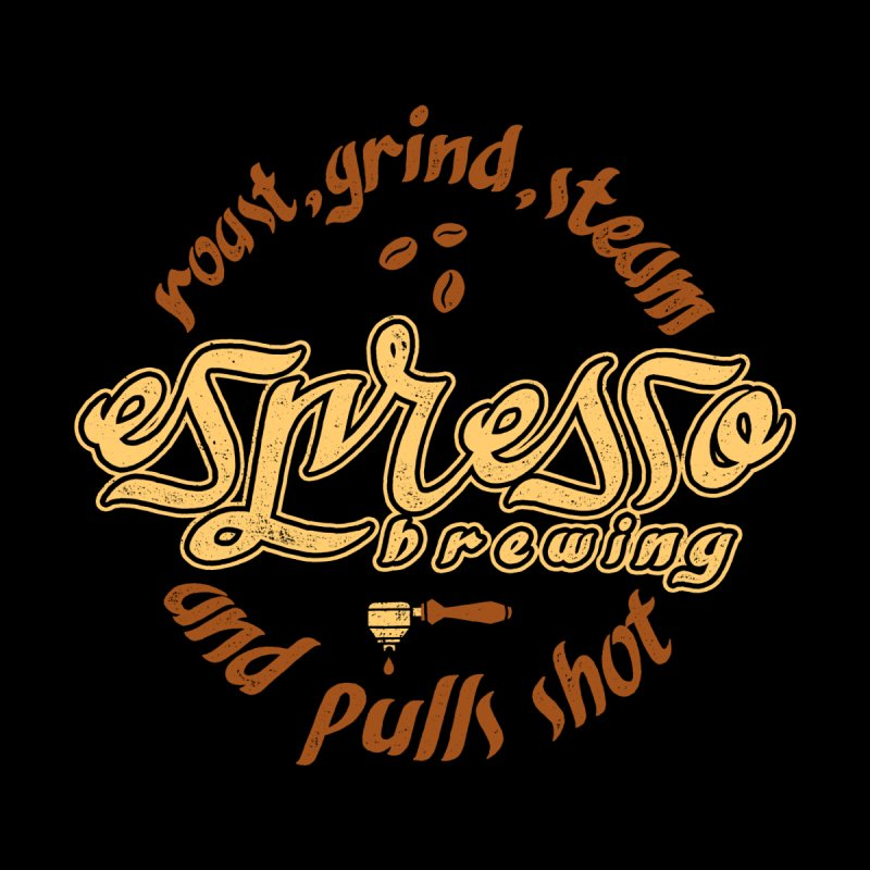 Espresso Brewing by eikwox's Artist Shop