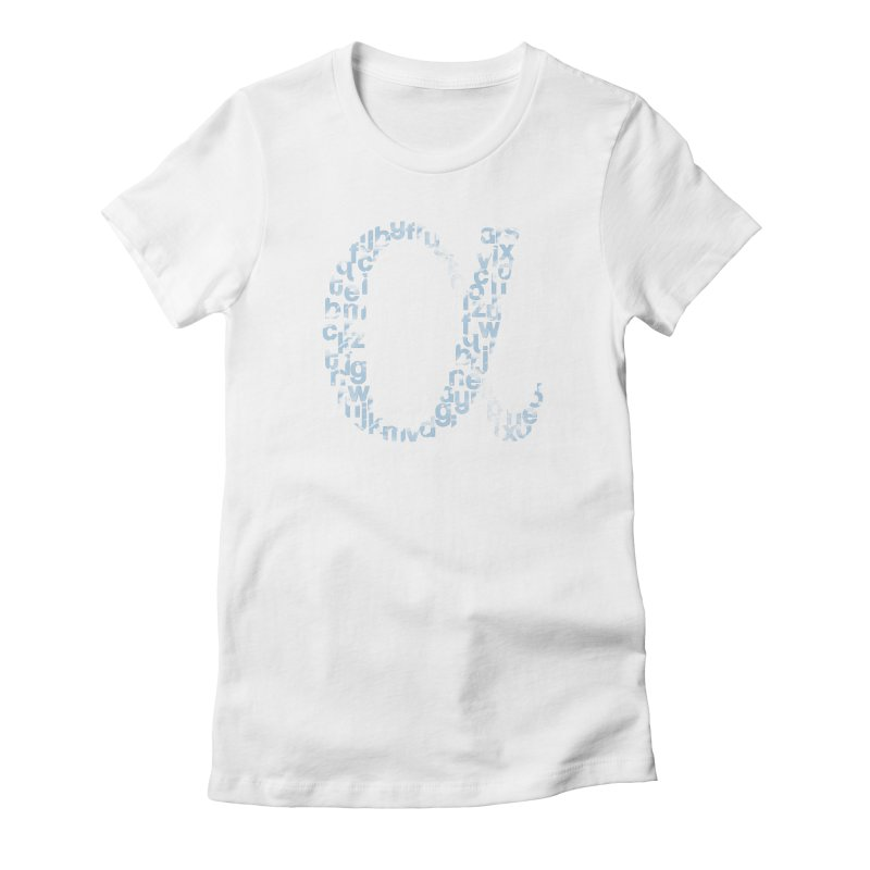 Alphabet Women's Fitted T-Shirt by eikwox's Artist Shop