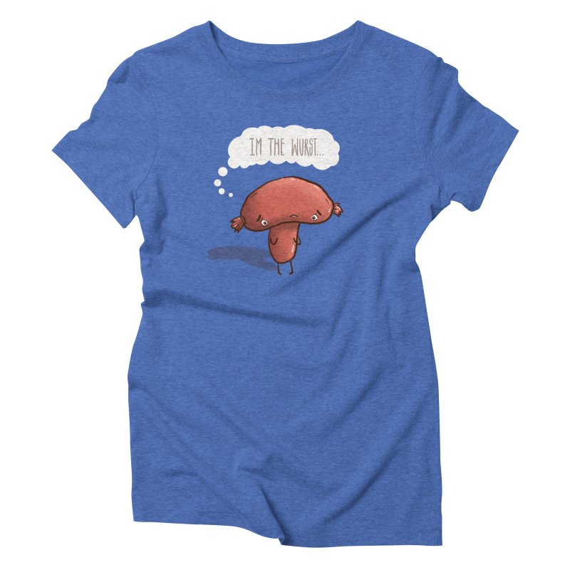 The Wurst Shirt Women's Triblend T-Shirt by ejcrews's Artist Shop