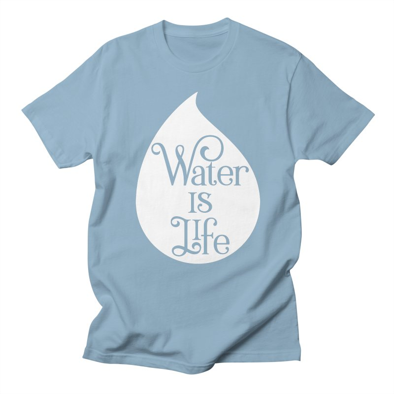 Water Is Life Men's Regular T-Shirt by elainemichele's Artist Shop