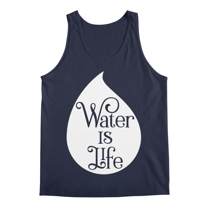 Water Is Life Men's Regular Tank by elainemichele's Artist Shop