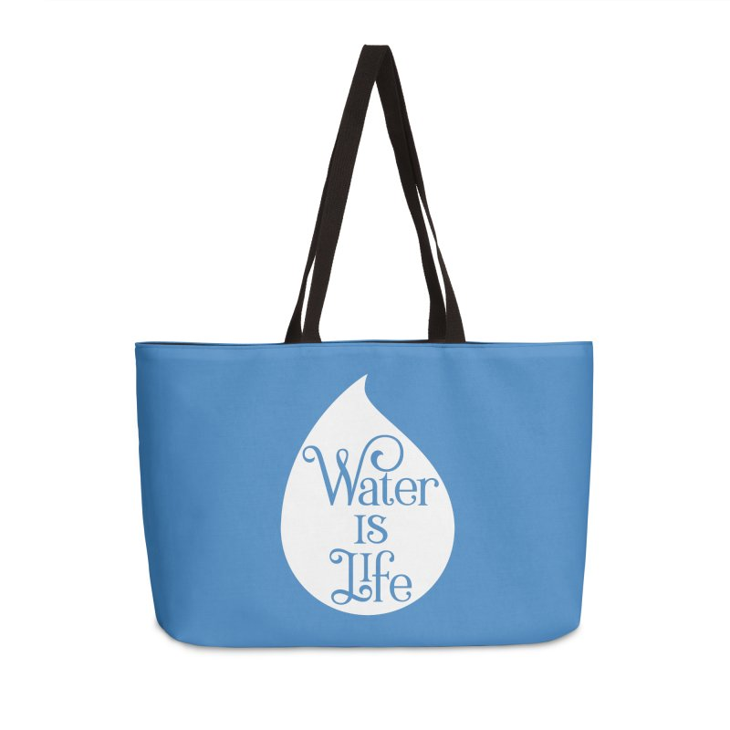 Water Is Life Accessories Weekender Bag Bag by elainemichele's Artist Shop