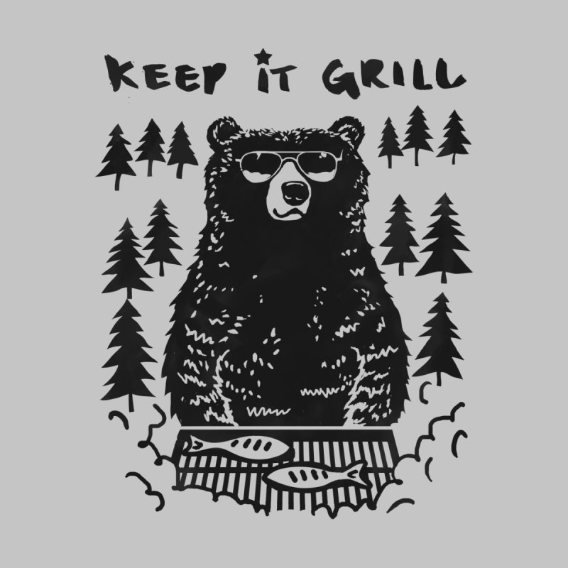 keep It Grill by elanharris's Artist Shop