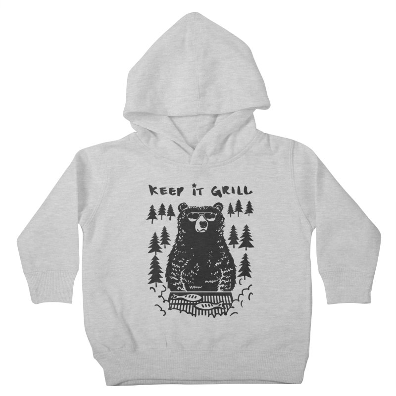 keep It Grill Kids Toddler Pullover Hoody by elanharris's Artist Shop