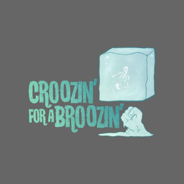 image for Croozin' for a Broozin'
