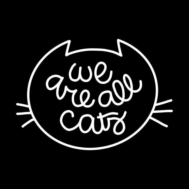 We are all cats by Elebea Accessories Mug by elebea