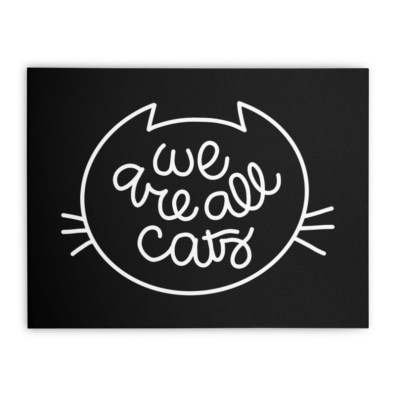 We are all cats by Elebea Home Stretched Canvas by elebea