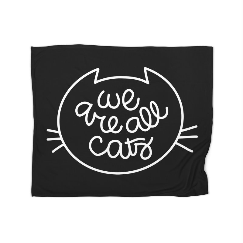 We are all cats by Elebea Home Blanket by elebea