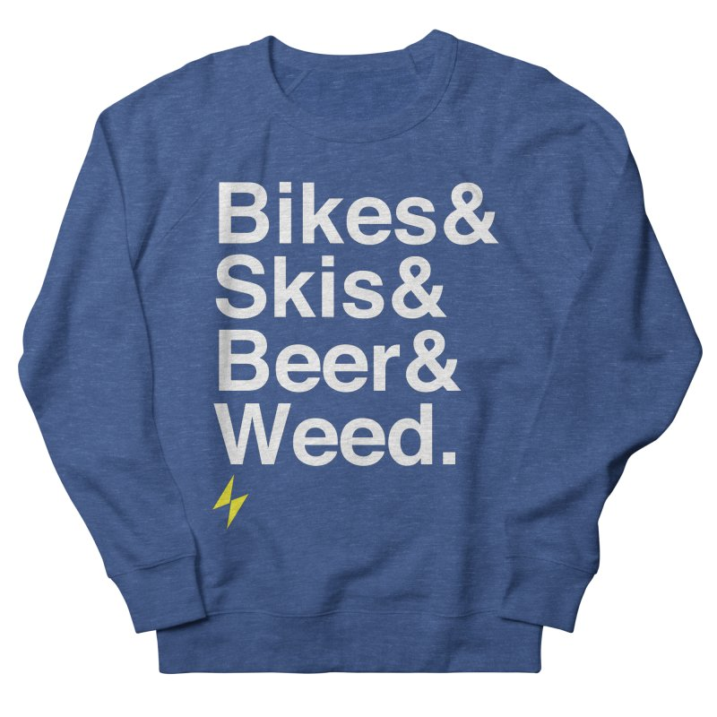 Bikes&Skis&Beer&Weed. Men's Sweatshirt by Electric Graphic Design