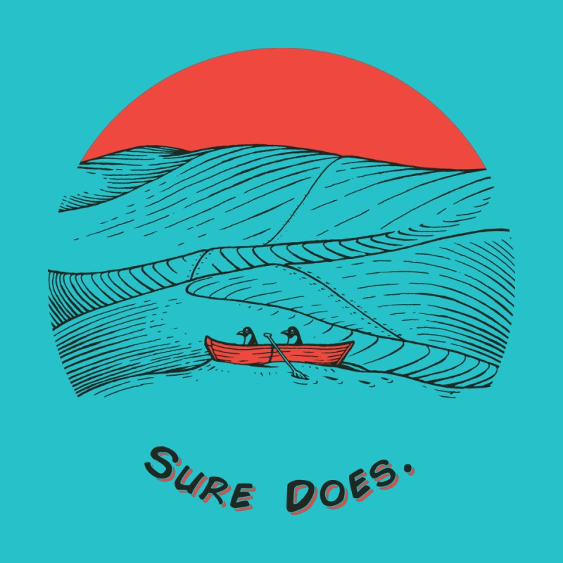 Sure Does. Men's T-Shirt by Electric Graphic Design