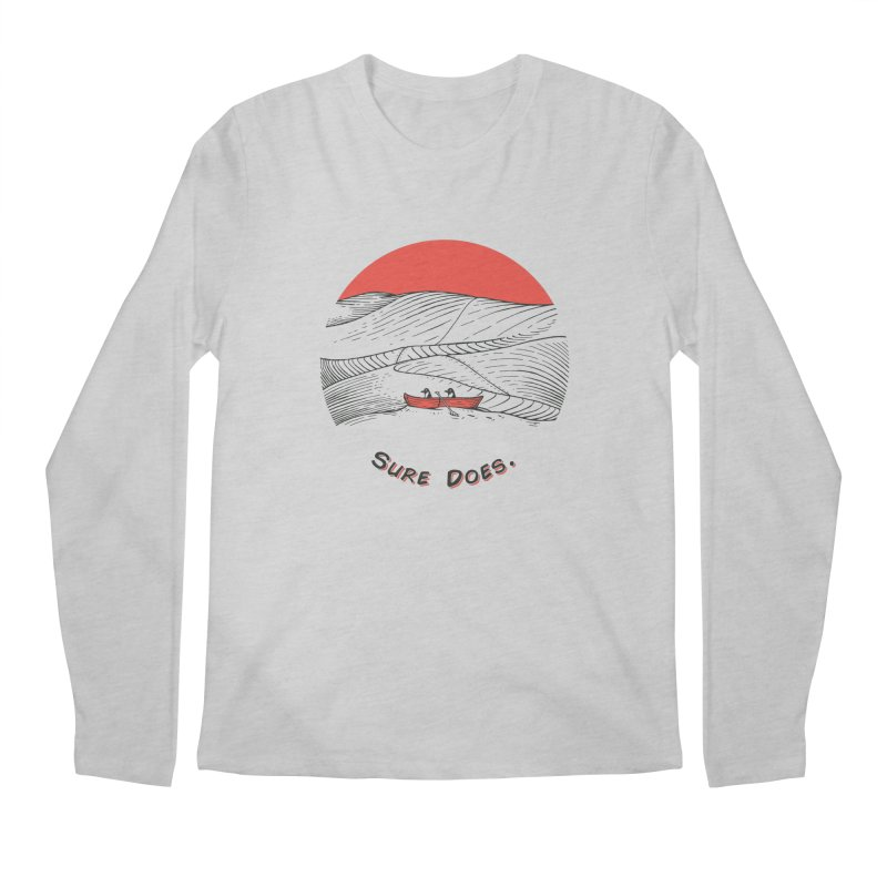 Sure Does. Men's Longsleeve T-Shirt by Electric Graphic Design
