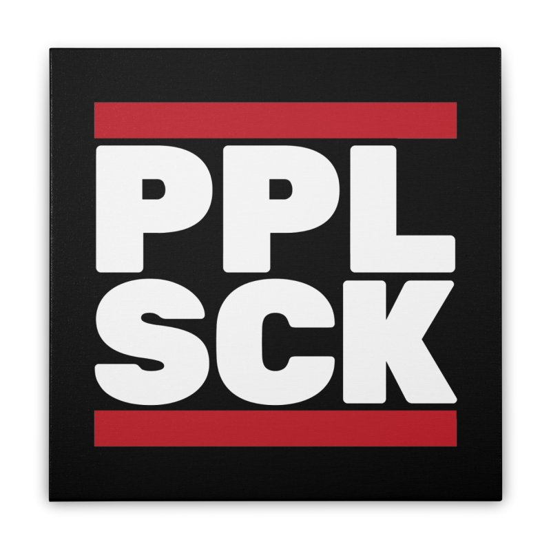 PPL SCK Home Stretched Canvas by eleken's Artist Shop