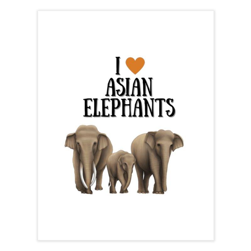 Troy Paulo - I Love Asian Elephants Home Fine Art Print by Trunks & Leaves' Artist Shop