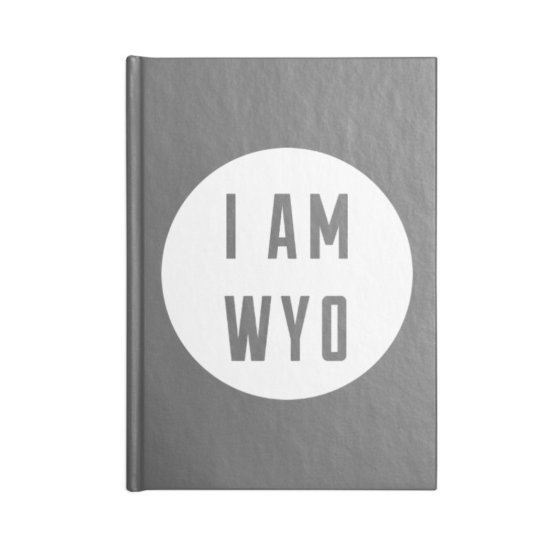 I AM WYO Circle Accessories Notebook by Elevation Wyoming