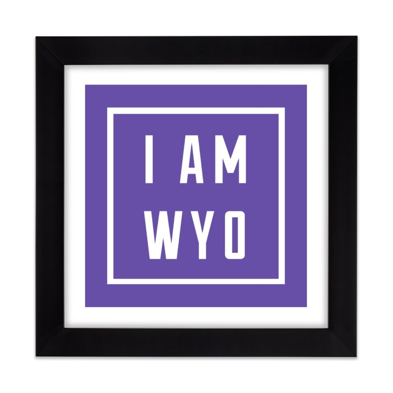 I AM WYO white letters box Home Framed Fine Art Print by Elevation Wyoming