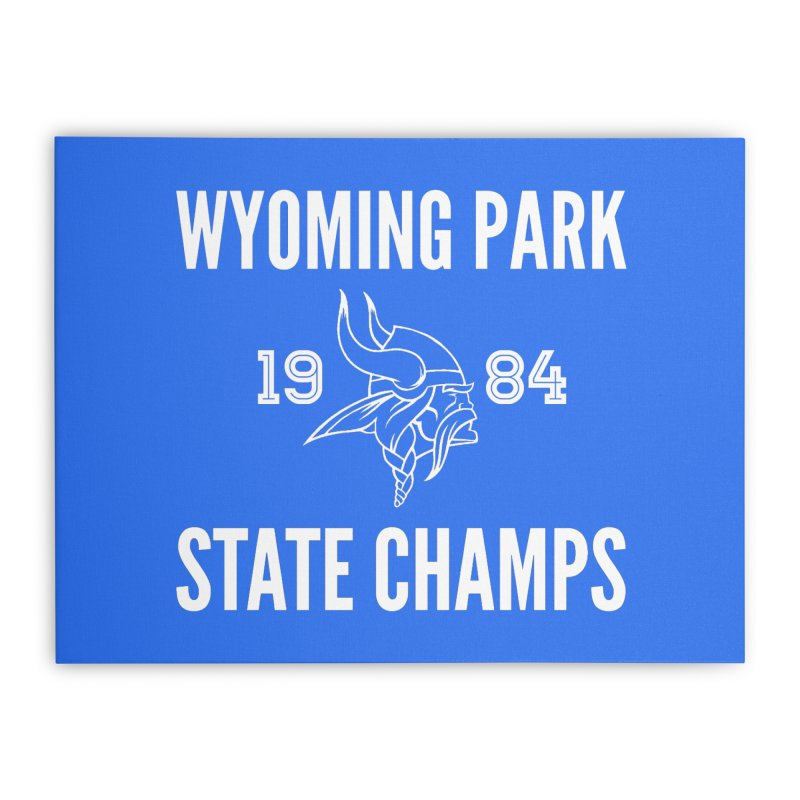 WP84 Champs white letters Home Stretched Canvas by Elevation Wyoming