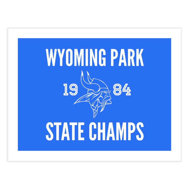 WP84 Champs white letters Home Fine Art Print by Elevation Wyoming