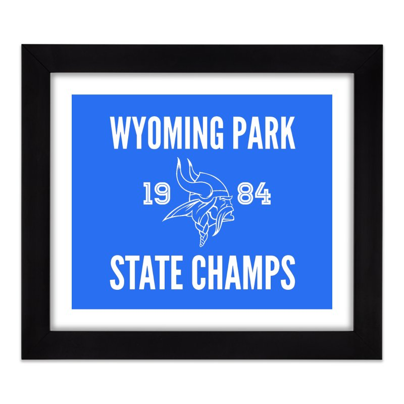 WP84 Champs white letters Home Framed Fine Art Print by Elevation Wyoming