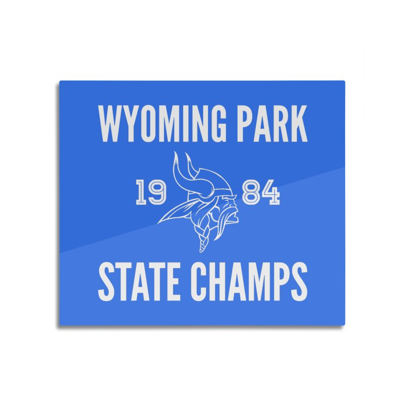 WP84 Champs white letters Home Mounted Aluminum Print by Elevation Wyoming
