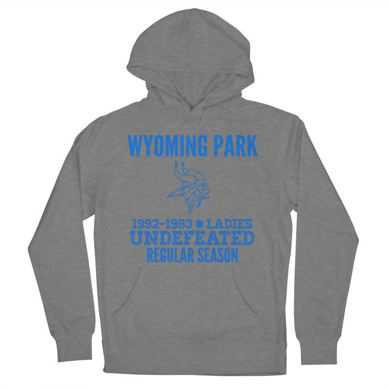 Wyoming Park 92-93 Undefeated Ladies Bball Blue Women's French Terry Pullover Hoody by Elevation Wyoming