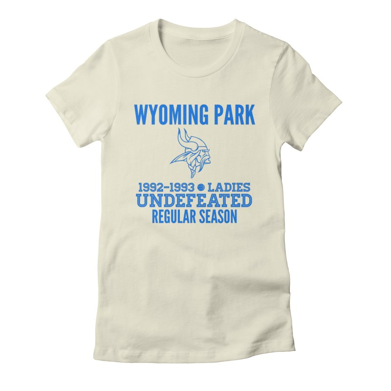 Wyoming Park 92-93 Undefeated Ladies Bball Blue Women's T-Shirt by Elevation Wyoming