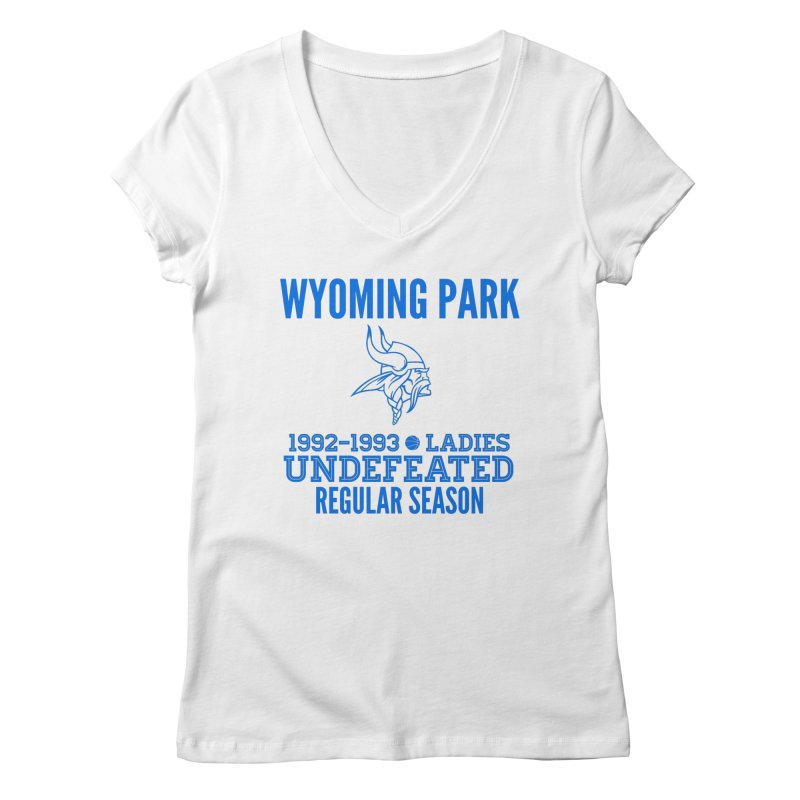 Wyoming Park 92-93 Undefeated Ladies Bball Blue Women's Regular V-Neck by Elevation Wyoming