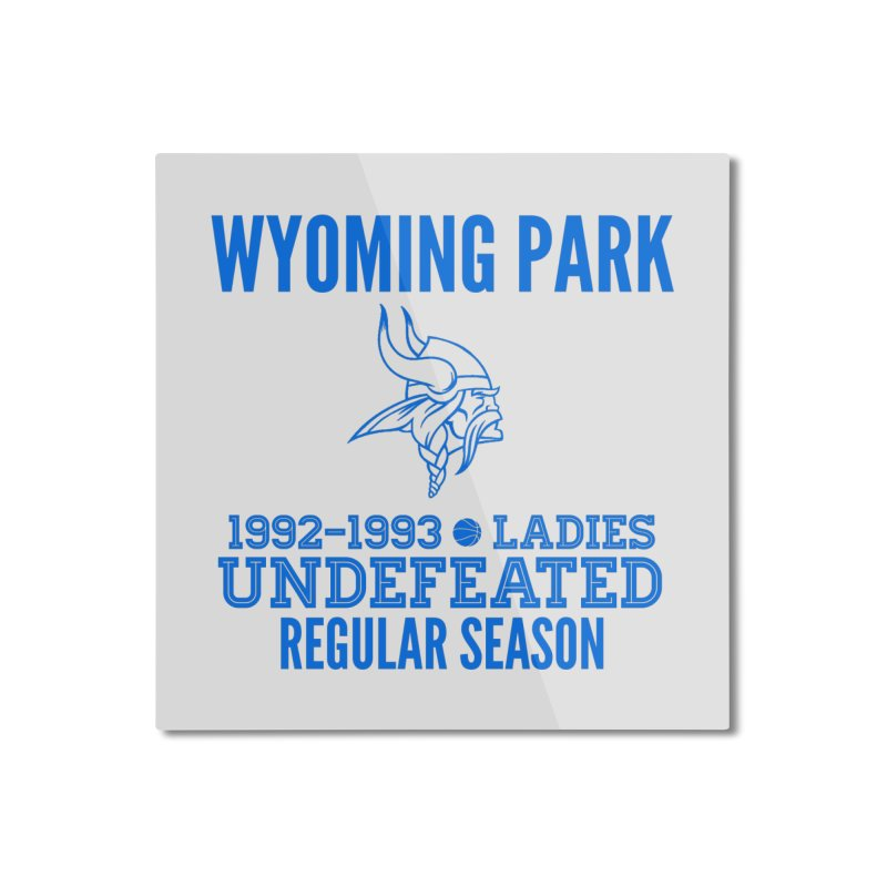 Wyoming Park 92-93 Undefeated Ladies Bball Blue Home Mounted Aluminum Print by Elevation Wyoming