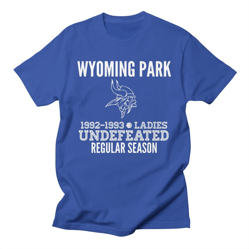 Wyoming Park 92-93 Undefeated Ladies Bball white Men's T-Shirt by Elevation Wyoming