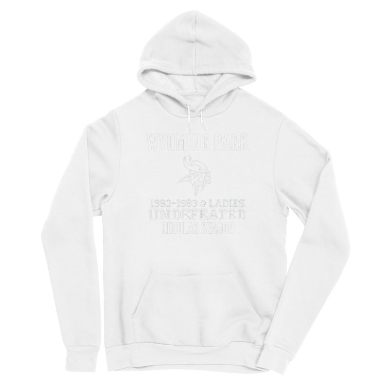 Wyoming Park 92-93 Undefeated Ladies Bball white Men's Pullover Hoody by Elevation Wyoming