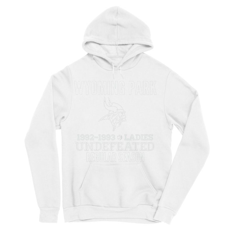 Wyoming Park 92-93 Undefeated Ladies Bball white Men's Sponge Fleece Pullover Hoody by Elevation Wyoming