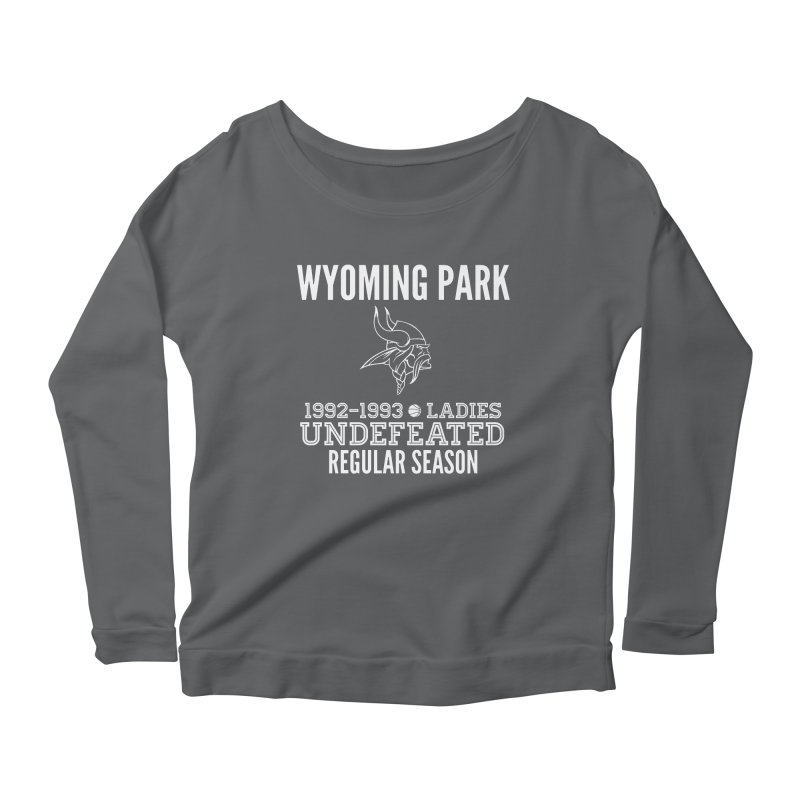 Wyoming Park 92-93 Undefeated Ladies Bball white Women's Scoop Neck Longsleeve T-Shirt by Elevation Wyoming