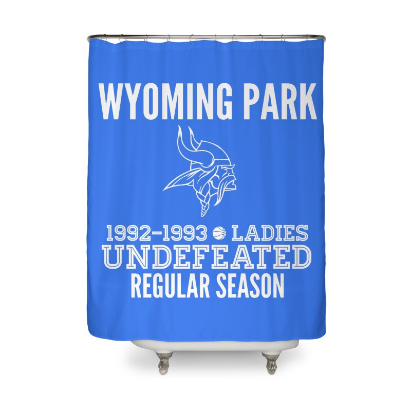 Wyoming Park 92-93 Undefeated Ladies Bball white Home Shower Curtain by Elevation Wyoming
