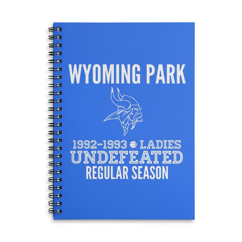 Wyoming Park 92-93 Undefeated Ladies Bball white Accessories Lined Spiral Notebook by Elevation Wyoming