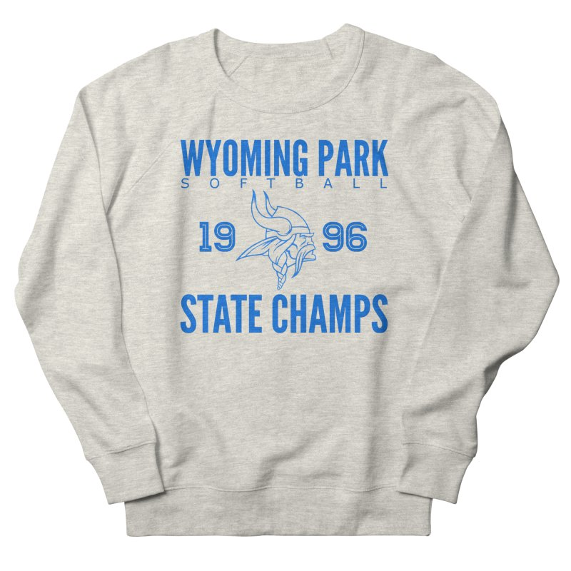 Wyoming Park 1996 Softball State Champs Blue Women's Sweatshirt by Elevation Wyoming
