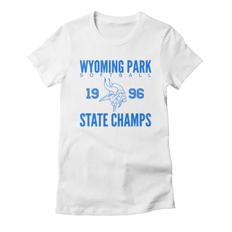 Wyoming Park 1996 Softball State Champs Blue Women's T-Shirt by Elevation Wyoming
