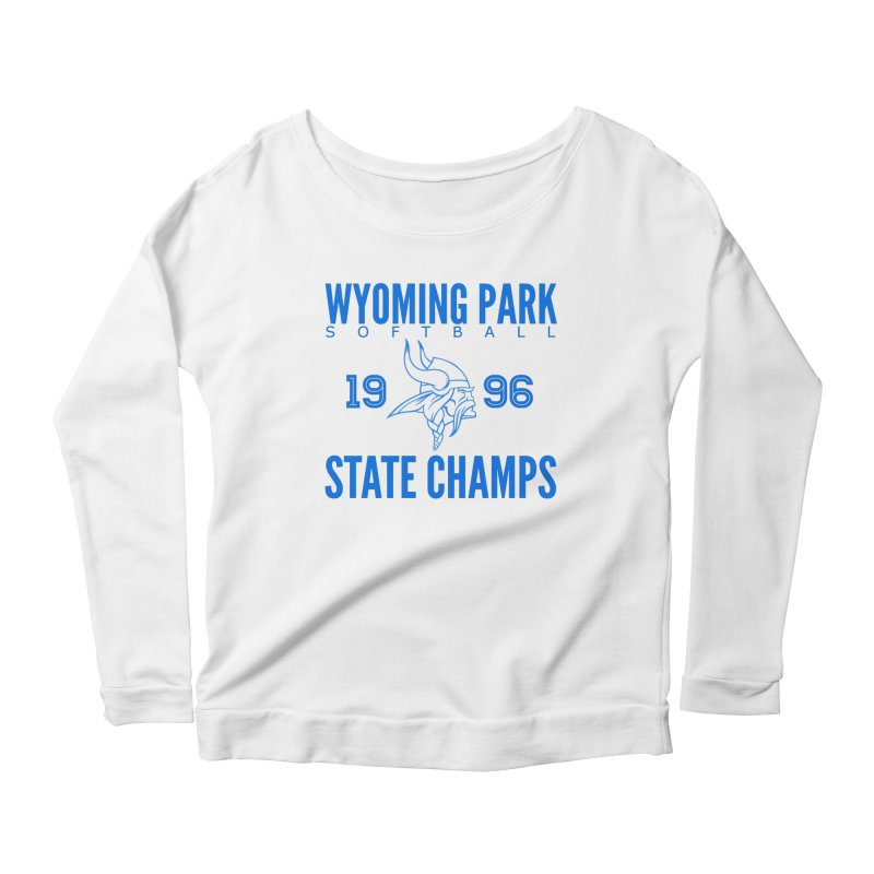 Wyoming Park 1996 Softball State Champs Blue Women's Scoop Neck Longsleeve T-Shirt by Elevation Wyoming
