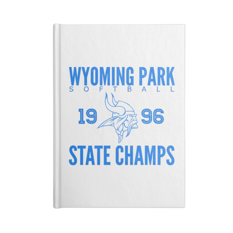 Wyoming Park 1996 Softball State Champs Blue Accessories Lined Journal Notebook by Elevation Wyoming
