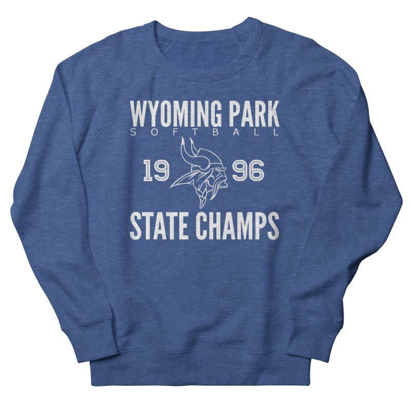 Wyoming Park 1996 Softball State Champs Women's Sweatshirt by Elevation Wyoming
