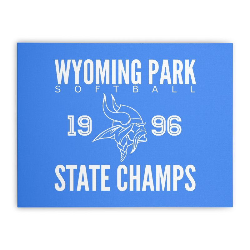 Wyoming Park 1996 Softball State Champs Home Stretched Canvas by Elevation Wyoming