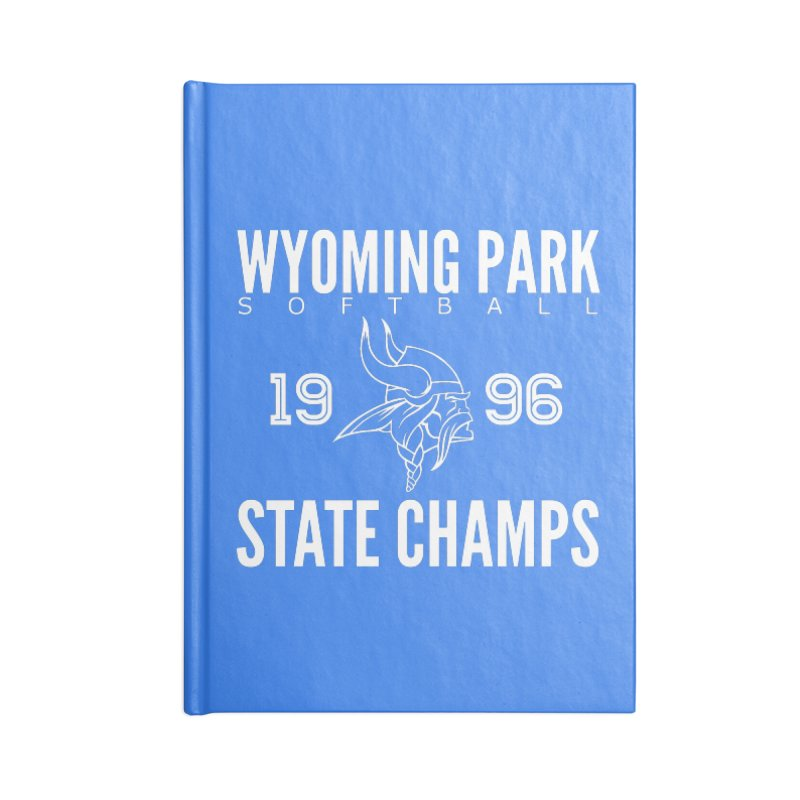 Wyoming Park 1996 Softball State Champs Accessories Lined Journal Notebook by Elevation Wyoming