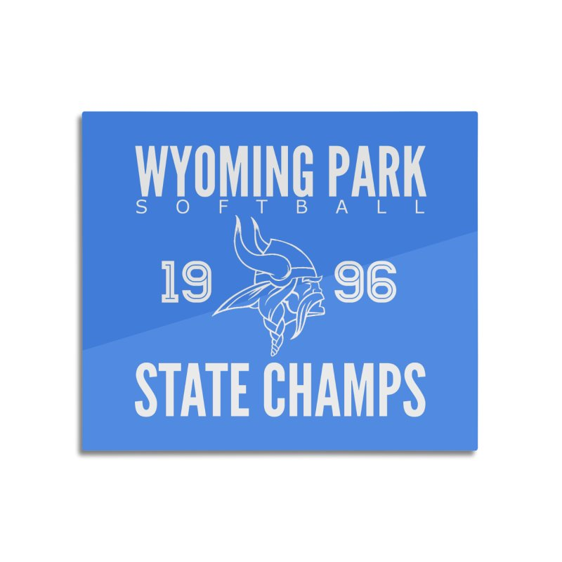 Wyoming Park 1996 Softball State Champs Home Mounted Acrylic Print by Elevation Wyoming