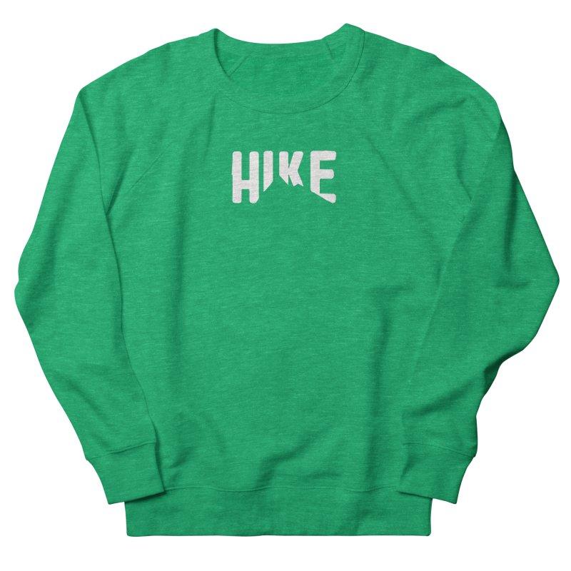 Hike Mountains Women's Sweatshirt by eleven