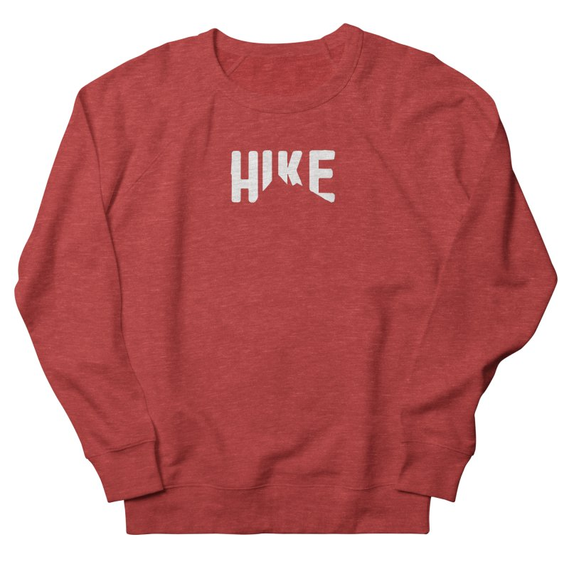Hike Mountains Women's Sweatshirt by eleven